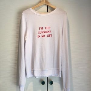 Wildfox I Am The Sunshine thin sweatshirt
